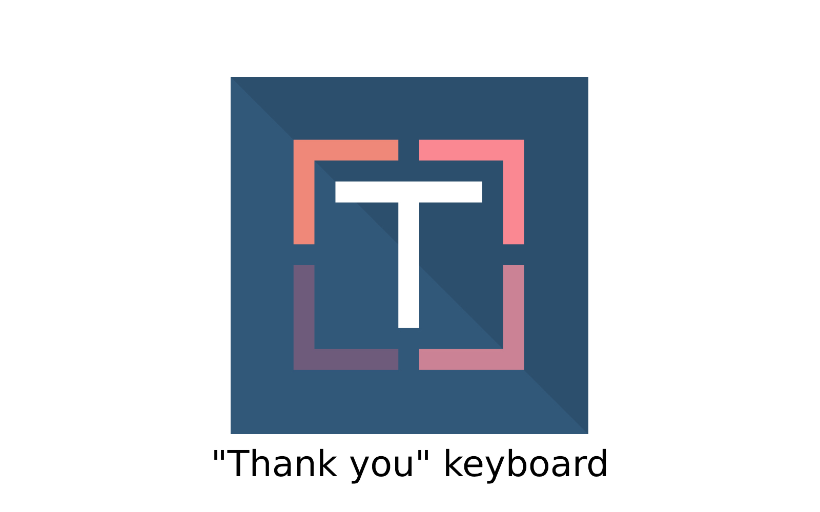Thank you keyboard